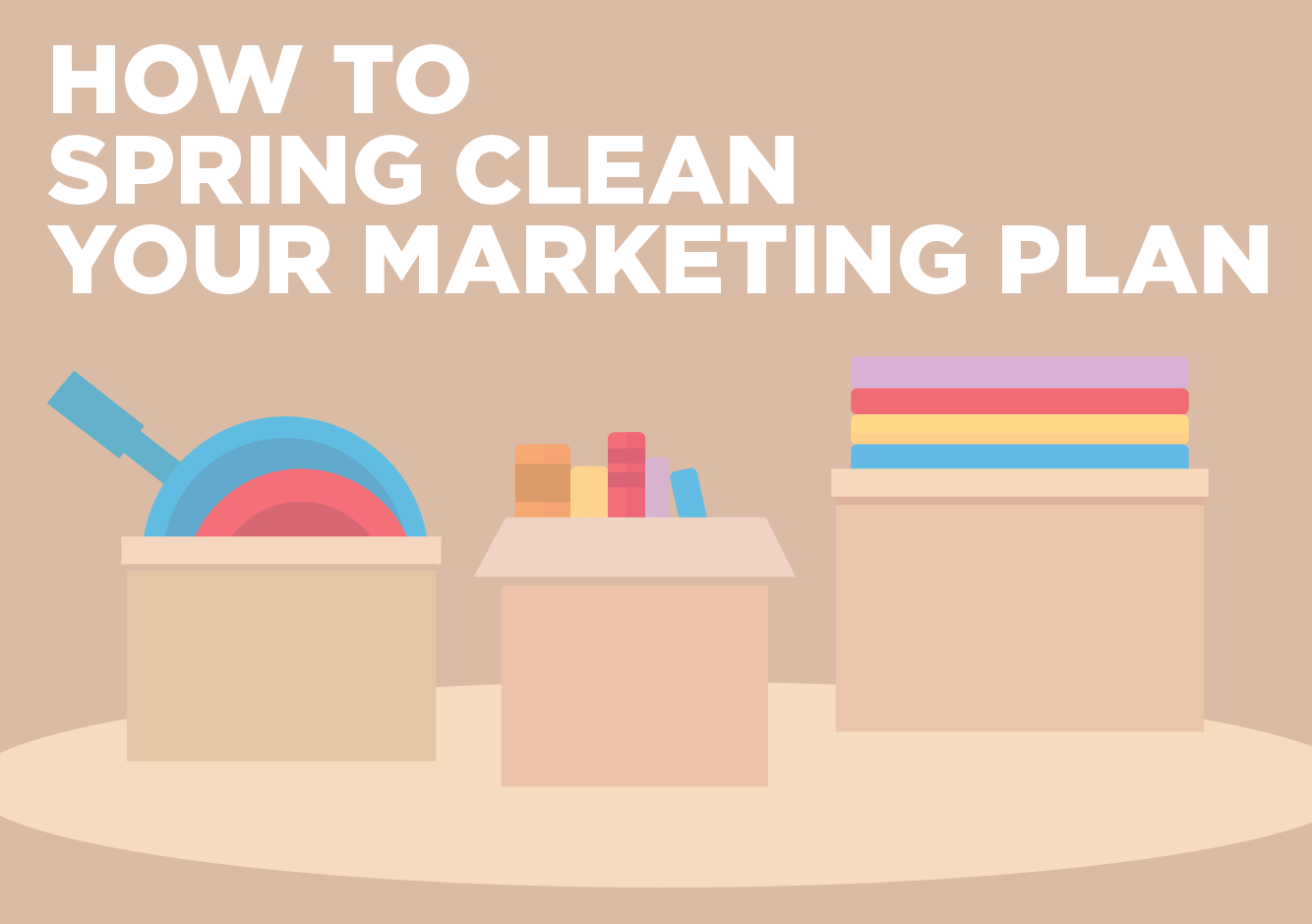 spring clean marketing plan