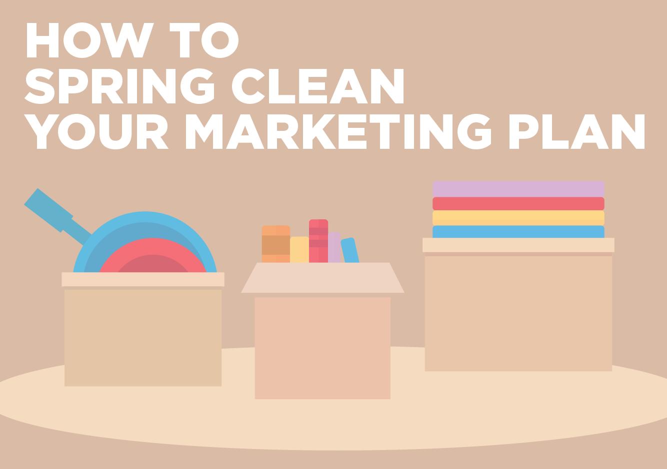 spring clean marketing plan